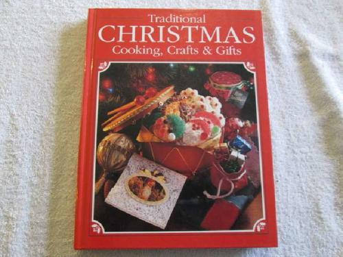 Crafts & Hobbies - Traditional Christmas Cooking, Crafts & Gifts
