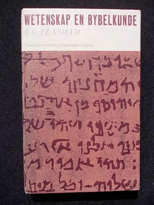 Wetenskap en bybelkunde deur f.c. fensham