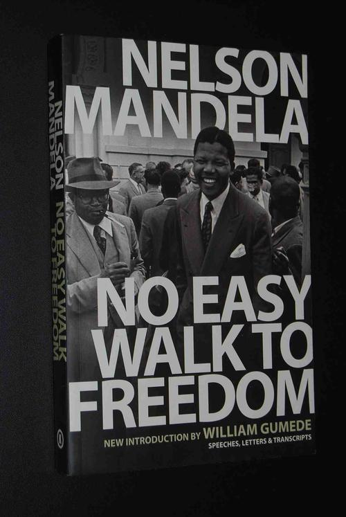 nelson mandela no easy walk to freedom essay