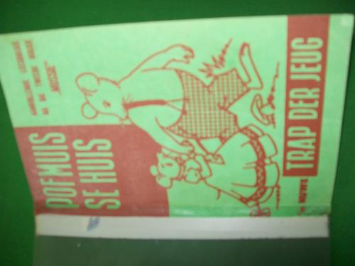 Picture books pofmuis se huis 39 n nuwe trap der jeug 1965 graad 1 ou geillustreerde - Huis trap ...